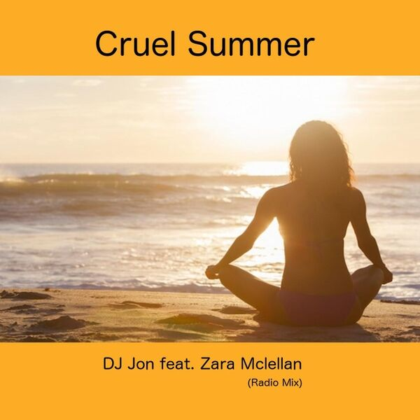 Cover art for Cruel Summer (Radio Mix)
