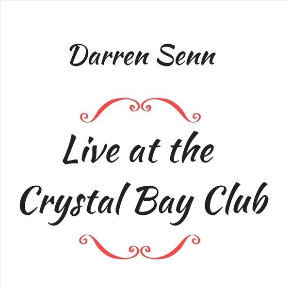 Cover art for Live at the Crystal Bay Club