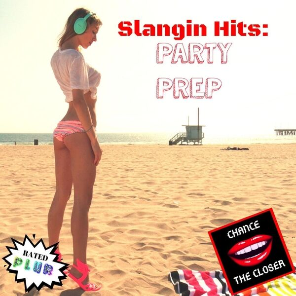 Cover art for Slangin' Hits: Party Prep
