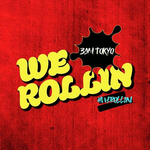 Cover art for We Rollin'