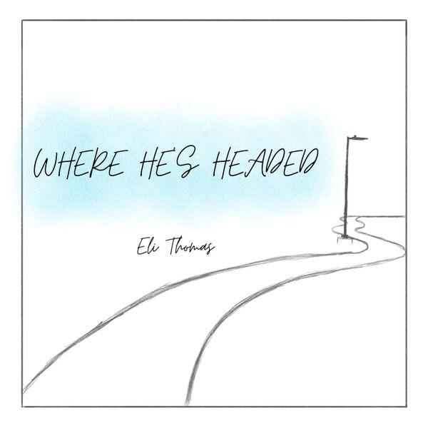 Cover art for Where He's Headed