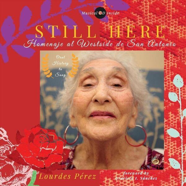 Cover art for Still Here: Homenaje al Westside de San Antonio