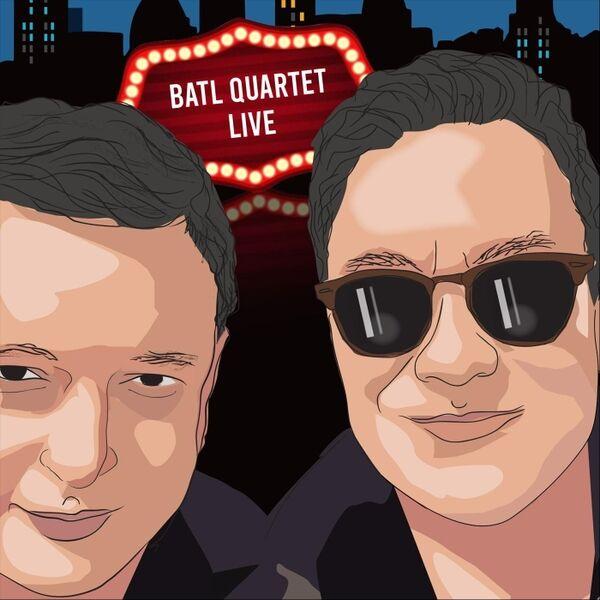 Cover art for Batl Quartet Live
