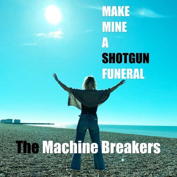 Cover art for Make Mine a Shotgun Funeral