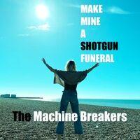 Make Mine a Shotgun Funeral