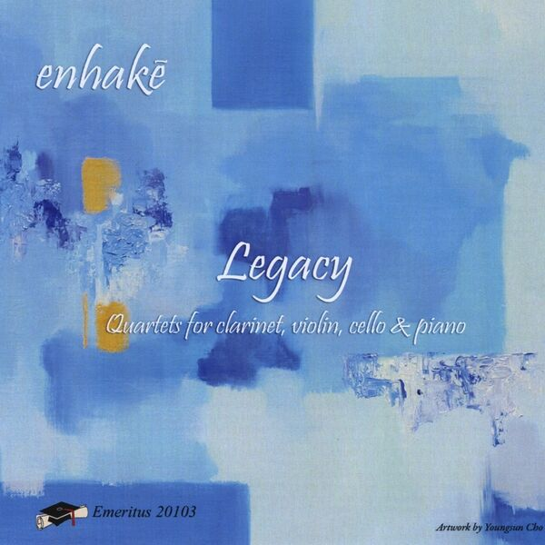 Cover art for Legacy - Quartets for clarinet, violin, cello and piano
