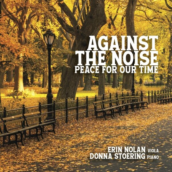 Cover art for Against the Noise: Peace for Our Time