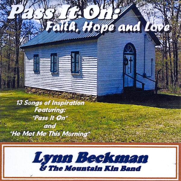 Cover art for Pass It On: Faith, Hope and Love
