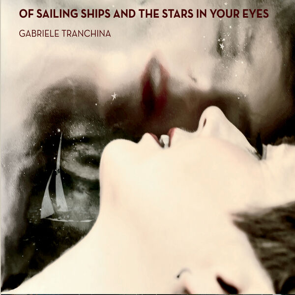 Cover art for Of Sailing Ships and the Stars in Your Eyes
