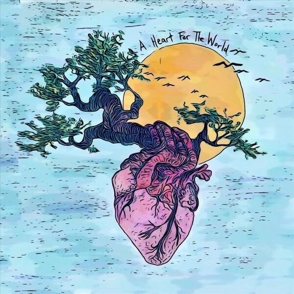 Cover art for A Heart for the World