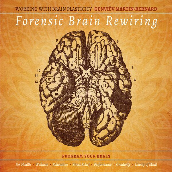Cover art for Forensic Brain Rewiring ™