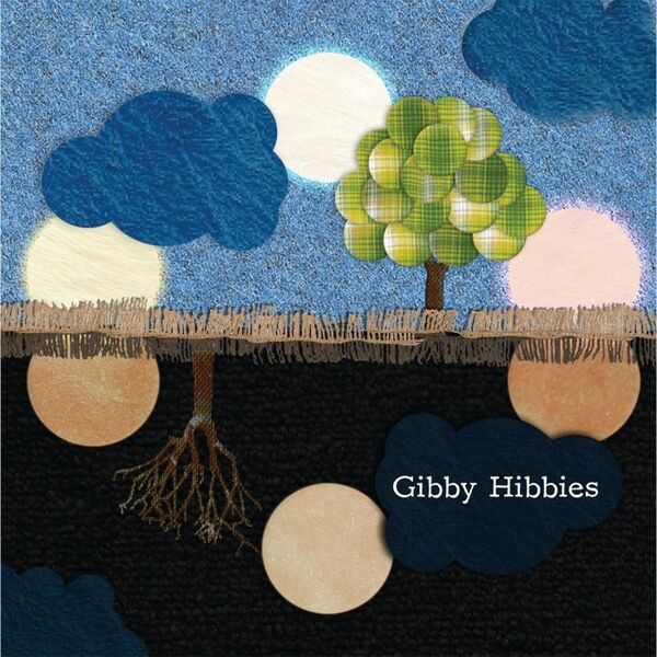 Cover art for Gibby Hibbies