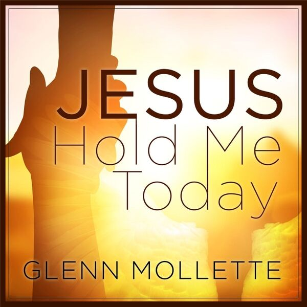 Cover art for Jesus Hold Me Today