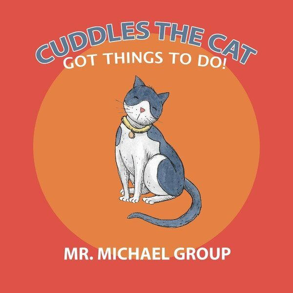 Cover art for Cuddles the Cat Got Things to Do