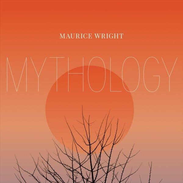 Cover art for Maurice Wright: Mythology