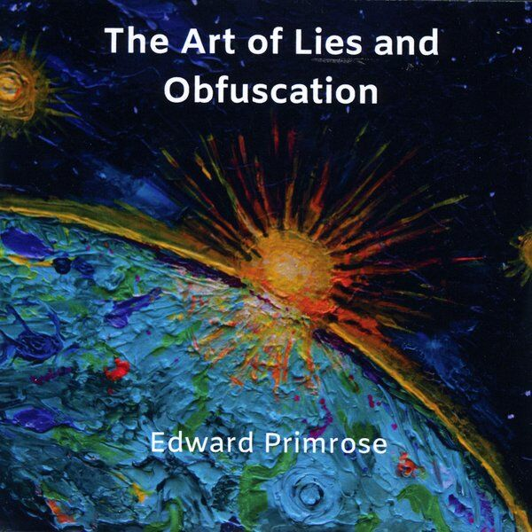 Cover art for The Art of Lies and Obfuscation