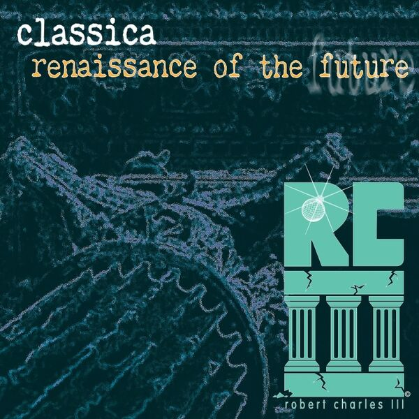 Cover art for Classica (Renaissance of the Future Remix)