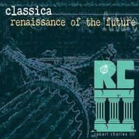 Classica (Renaissance of the Future Remix)