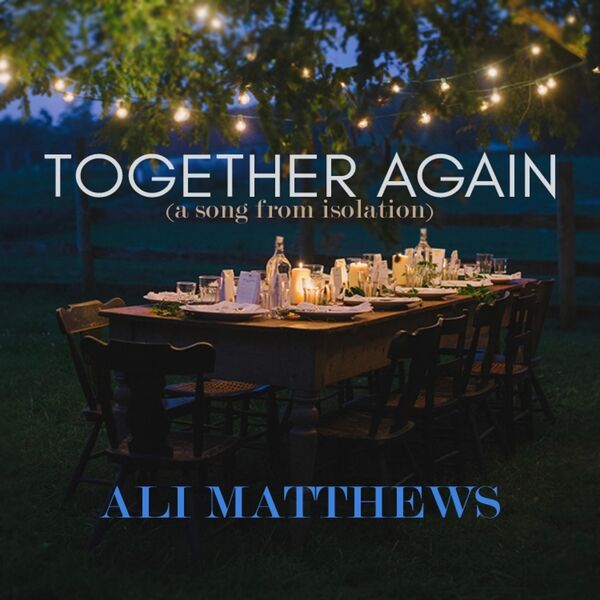 Cover art for Together Again (A Song from Isolation)
