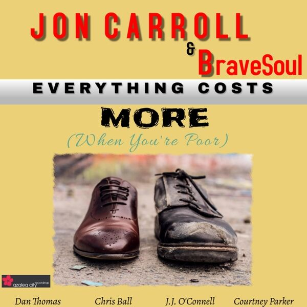 Cover art for Everything Costs More (When You're Poor)