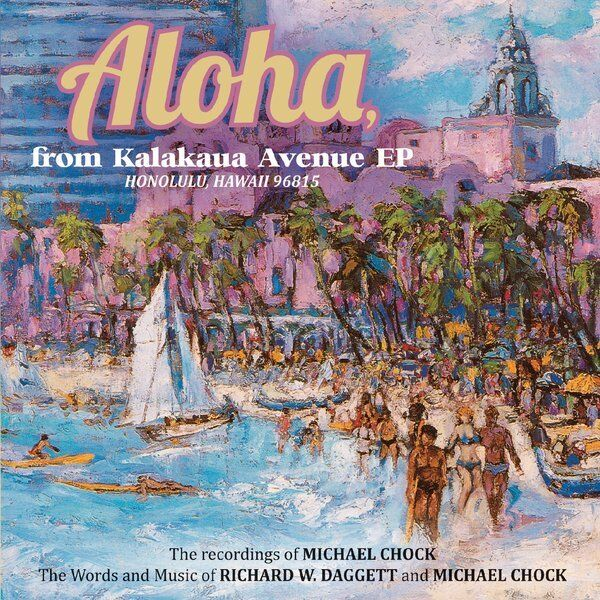 Cover art for Aloha from Kalakaua Avenue Honolulu, Hawaii 96815