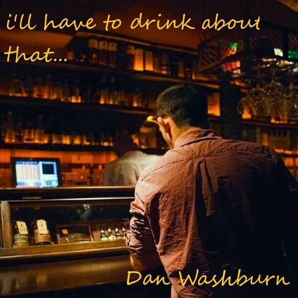 Cover art for I'll Have to Drink About That