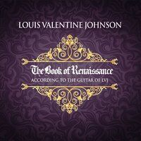 The Book of Renaissance According to the Guitar of LVJ