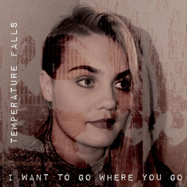 Cover art for I Want to Go Where You Go
