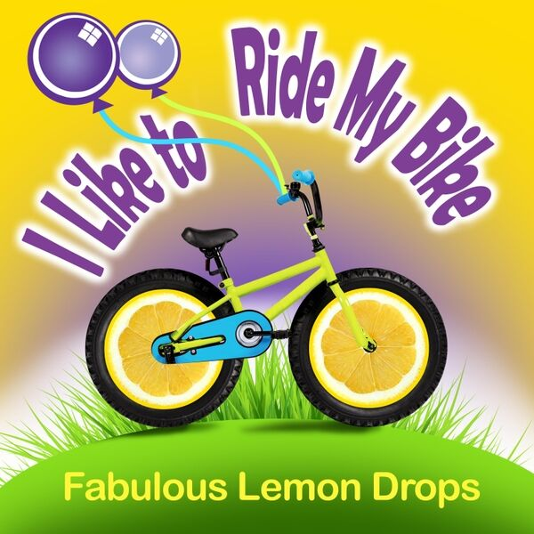 Cover art for I Like to Ride My Bike