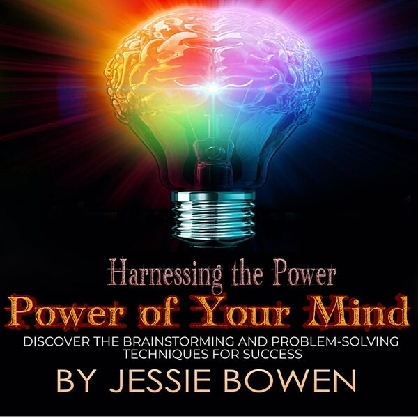 Cover art for Harnessing the Power of Your Mind