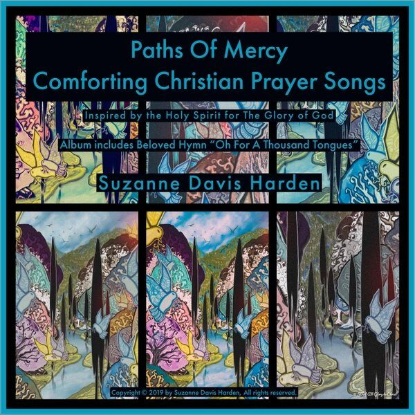 Cover art for Paths of Mercy: Comforting Christian Prayer Songs