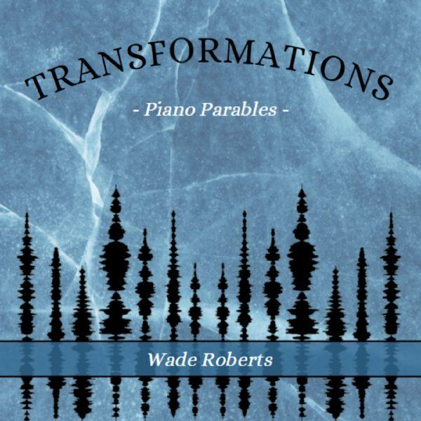 Cover art for Transformations: Piano Parables