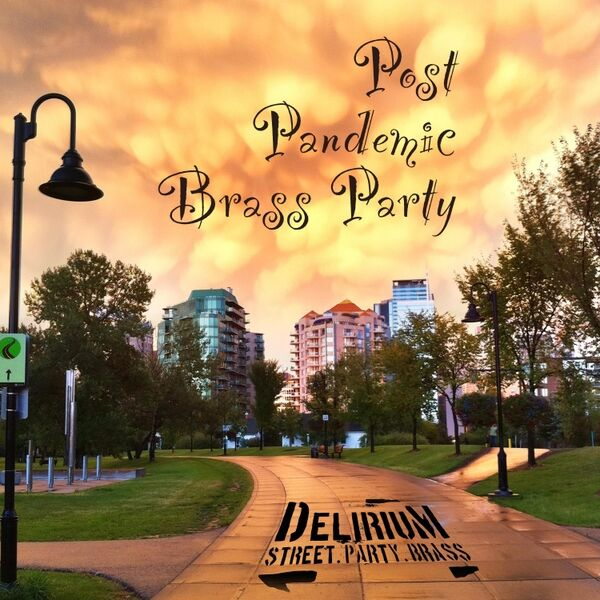 Cover art for Post Pandemic Brass Party