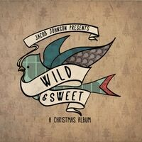 Wild and Sweet: A Christmas Album