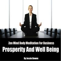 Zen Mind-Body Business Prosperity Meditation