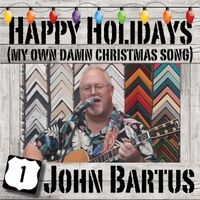 Happy Holidays (My Own Damn Christmas Song)
