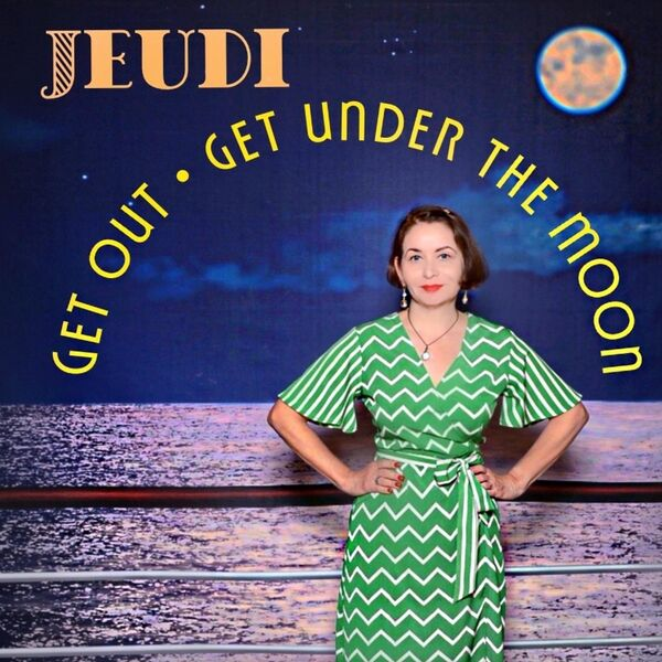 Cover art for Get out Get Under the Moon