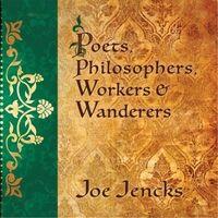 Poets, Philosophers, Workers & Wanderers