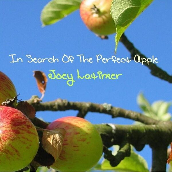Cover art for In Search of the Perfect Apple