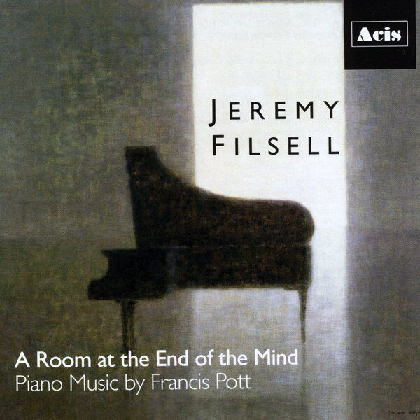 Cover art for A Room at the End of the Mind: Piano Works of Francis Pott