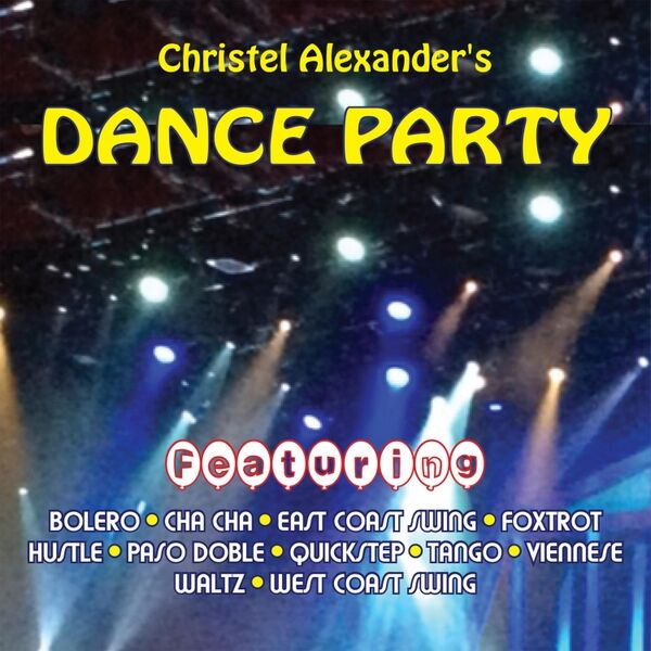 Cover art for Christel Alexander's Dance Party