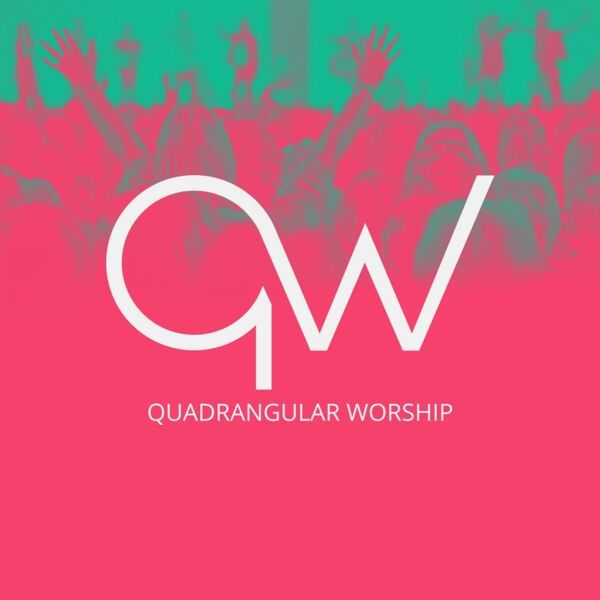 Cover art for Quadrangular Worship