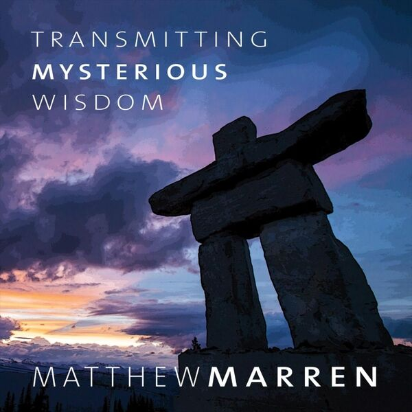 Cover art for Transmitting Mysterious Wisdom
