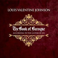 The Book of Baroque According to the Guitar of LVJ