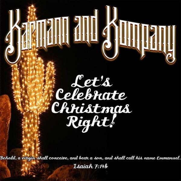 Cover art for Let's Celebate Christmas Right