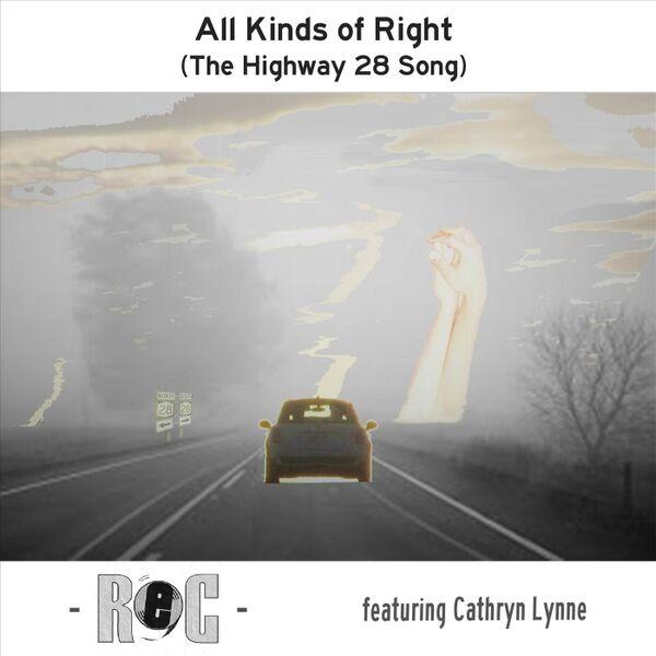 Cover art for All Kinds of Right (The Highway 28 Song)