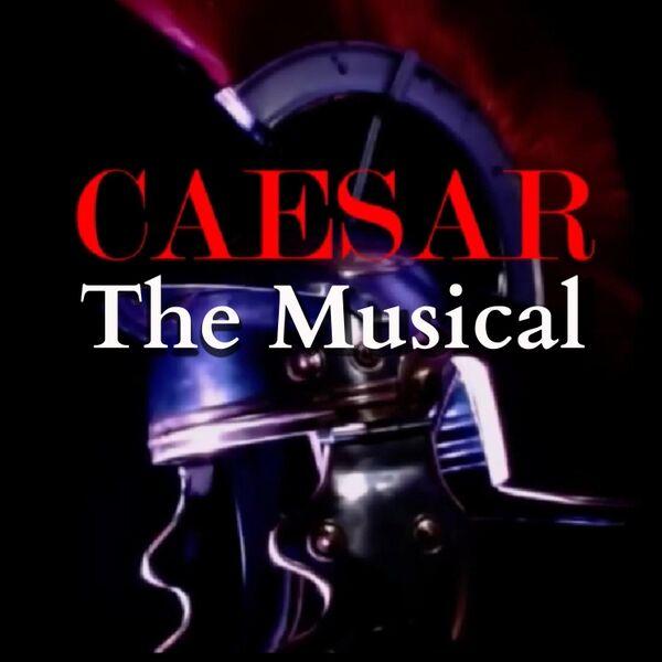 Cover art for Caesar the Musical (Original Cast Recording)