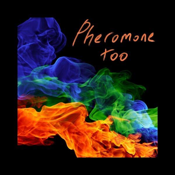 Cover art for Pheromone Too