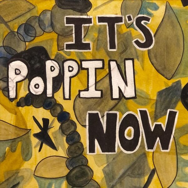Cover art for It's Poppin' Now
