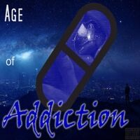 Age of Addiction (Blue Pill)